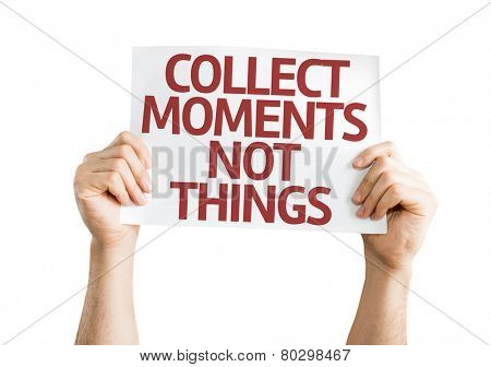 Collect Moments Not Things card isolated on white background