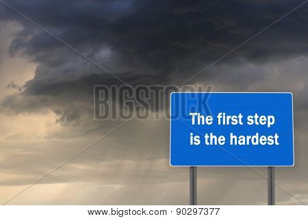 Billboard Inscription About First Heardest Step