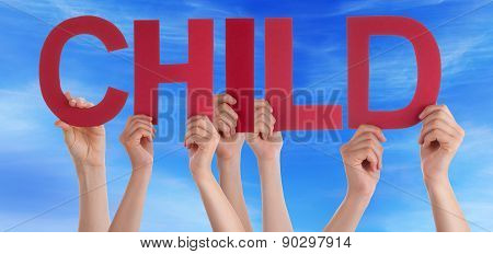 Hands Holding Red Straight Word Child Blue Sky