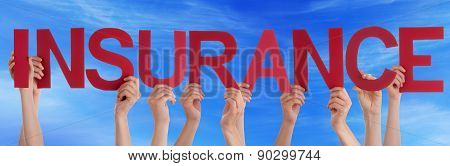 People Hold Red Straight Word Insurance Blue Sky