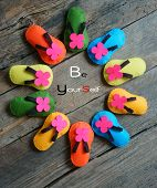 pic of personality  - Be yourself a message from abstract idea group of handmade sandals in vibrant color make from fabric be strong confident with your personality an amazing concept - JPG