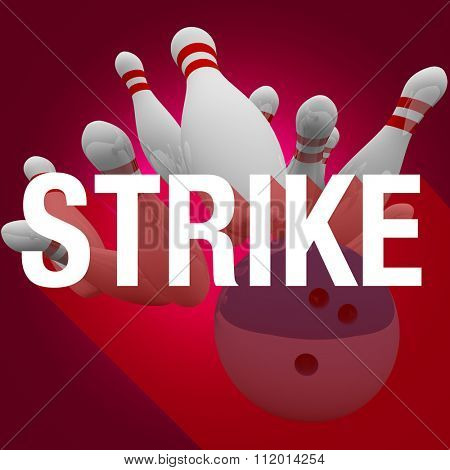 Strike word with long shadow on a bowling ball hitting and knocking down all pins and winning a game with top score