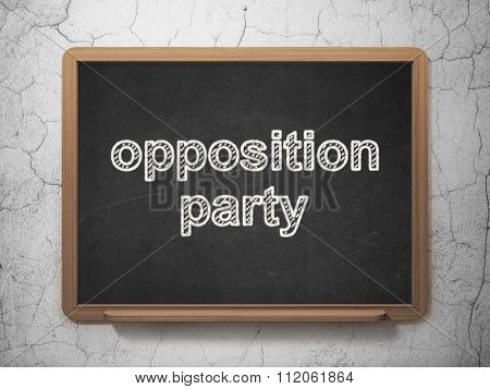 Politics concept: Opposition Party on chalkboard background