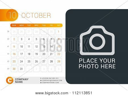 Desk Calendar For 2016 Year. October. Vector Design Print Template With Place For Photo, Logo And Co
