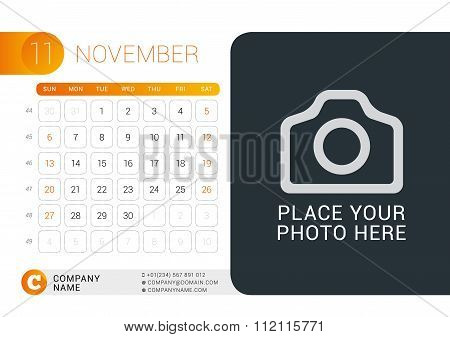 Desk Calendar For 2016 Year. November. Vector Design Print Template With Place For Photo, Logo And C