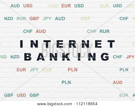 Currency concept: Internet Banking on wall background