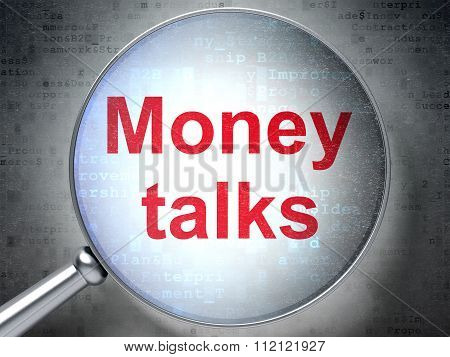 Finance concept: Money Talks with optical glass