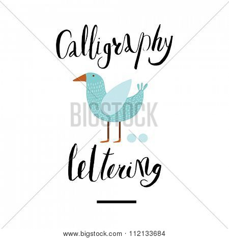 The writing Calligraphy and lettering with a blue bird. Perfect design element for housewarming poster, t-shirt or card design.