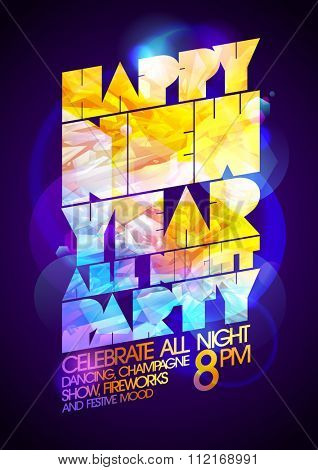 Happy new year all night party art calligraphic design, 80's disco style.