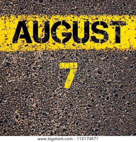 7 August Calendar Day Over Road Marking Yellow Paint Line