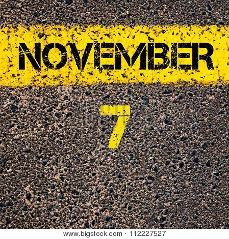 7 November Calendar Day Over Road Marking Yellow Paint Line