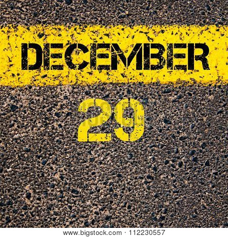29 December Calendar Day Over Road Marking Yellow Paint Line