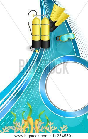 Background abstract blue diving sport yellow aqualung flippers mask circle frame vertical