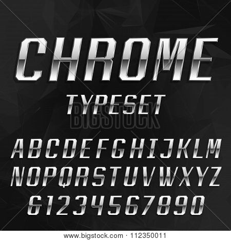 Chrome Alphabet Vector Typeface.