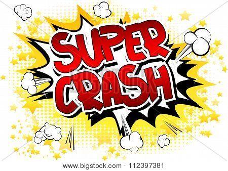 Super Crash - Comic book style word