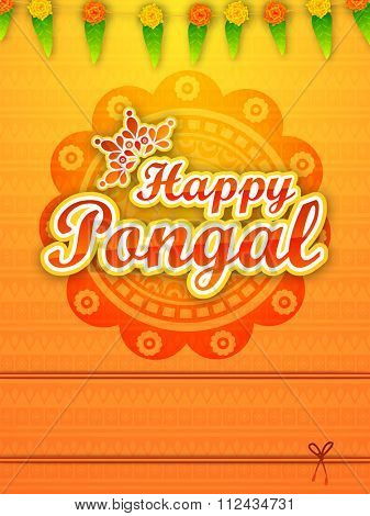 Beautiful floral design and mango leaves decorated greeting card for South Indian harvesting festival, Happy Pongal celebration.