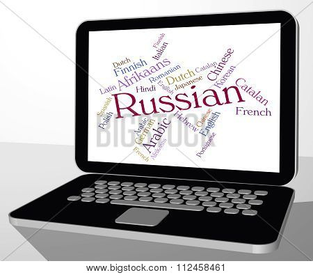 Russian Language Represents Translator Lingo And Foreign