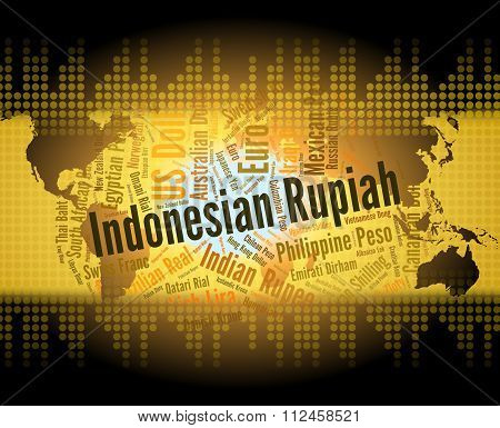 Indonesian Rupiah Shows Worldwide Trading And Broker