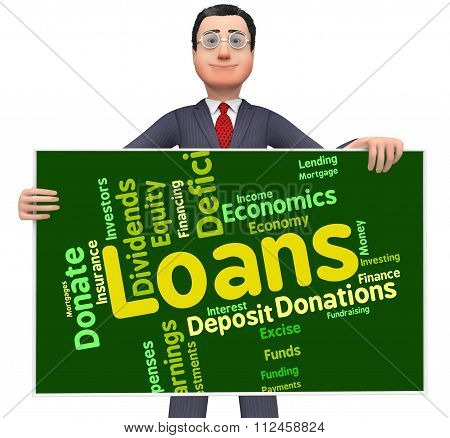 Loans Word Represents Fund Lent And Text