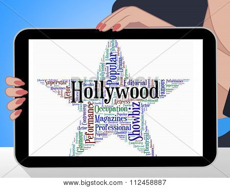 Hollywood Star Indicates Silver Screen And Entertainment