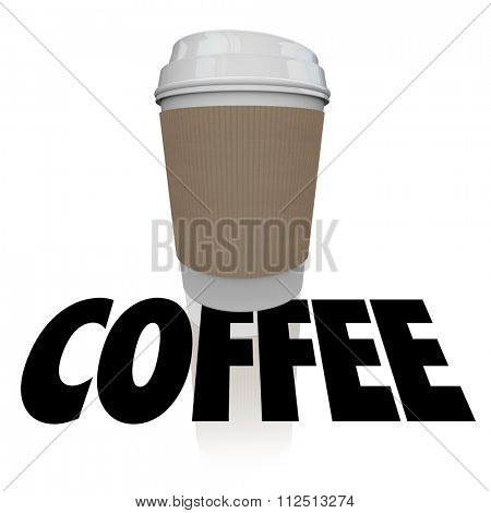 Coffee cup word over a plastic container of morning joe or beverage