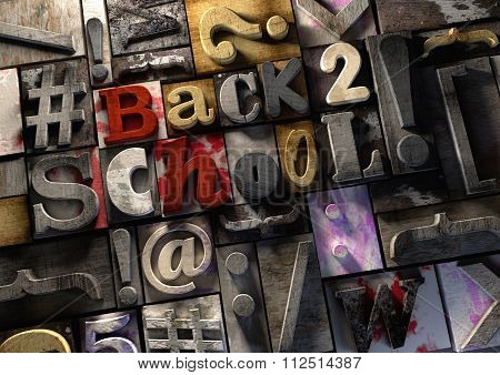 Education Message - Back To School! - Title On Retro Wooden Print Blocks