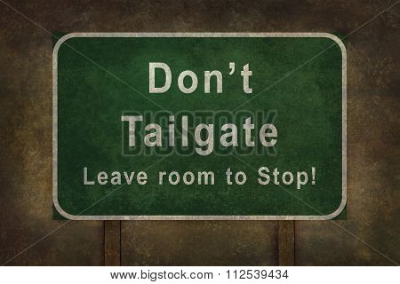 Don't Tailgate Leave Room To Stop Roadside Sign Illustration