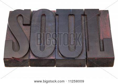 Soul Word In Letterpress Type