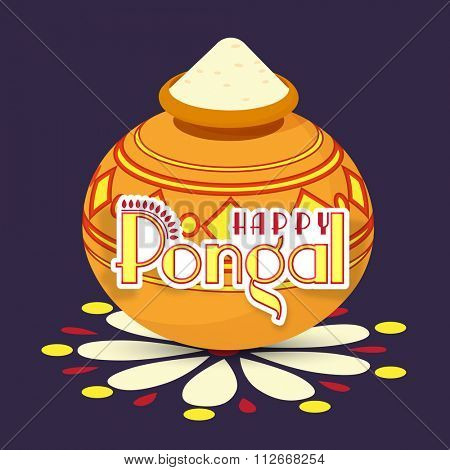 South Indian Harvesting Festival, Happy Pongal celebration with traditional mud pot full of rice on colorful rangoli.