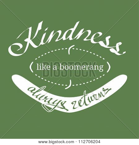 Kindness Like A Boomerang Vector Quotation