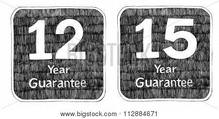 Guarantee Twelve And Fifteen Year