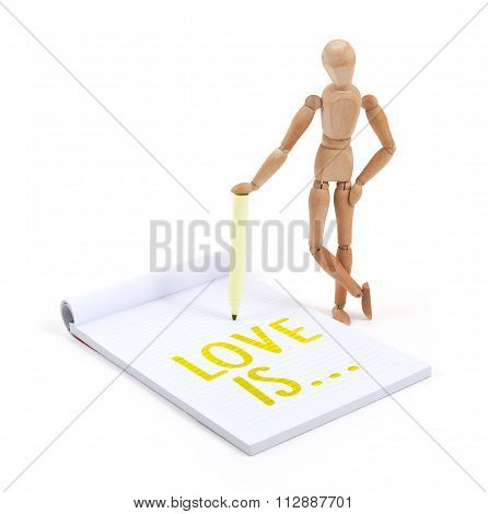 Wooden Mannequin Writing - Love Is