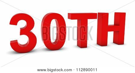 30Th - Red 3D Thirtieth Text Isolated On White