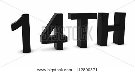 14Th - Black 3D Fourteenth Text Isolated On White