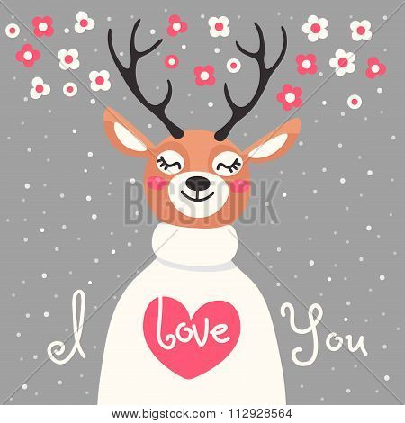 Valentine card with  deer and  declaration of love.