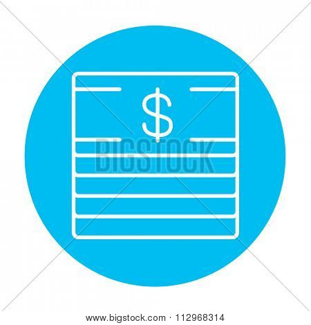 Stack of dollar bills line icon for web, mobile and infographics. Vector white icon on the light blue circle isolated on white background.
