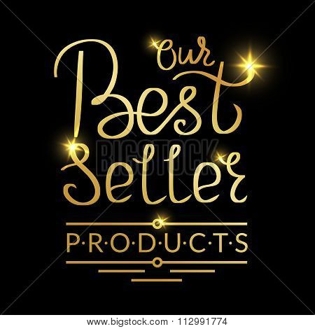 Our best seller products golden handmade lettering