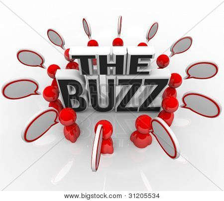 The words The Buzz surrounded by people talking with speech bubbles, symbolizing the spreading of hot news or the latest announcement on an important topic
