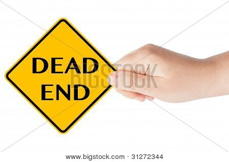 Dead End Traffic Sign With Hand