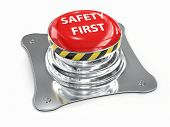 3D render of metal push button with red upper face and white text spelling Safety First on white bac poster