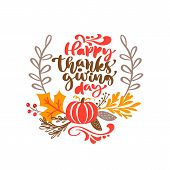 Vector Calligraphy Lettering Text Happy Thanksgiving Day And Illustration Of Yellow Leaves And Red P poster