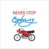 Red Retro Motorcycle Icon. Never Stop Exploring Motivational Quote. Concept Of Travel, Discovery, Ad poster