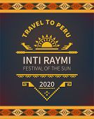 Religious Festival Inti Raymi. Inca Celebration Of The Sun. Pagan Holiday In Peru. poster