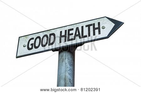 Good Health sign isolated on white background
