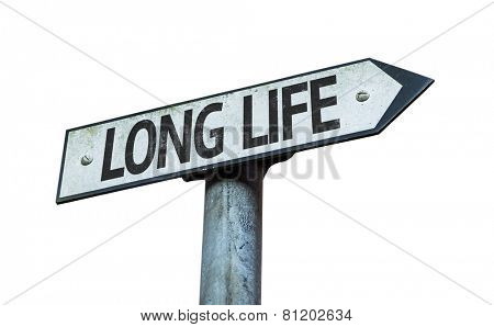 Long Life sign isolated on white background