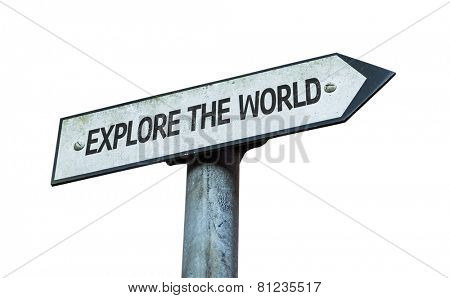 Explore the World sign isolated on white background
