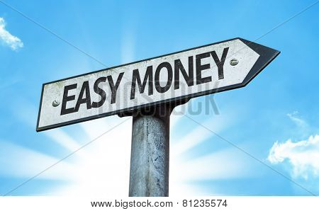 Easy Money sign with a beautiful day
