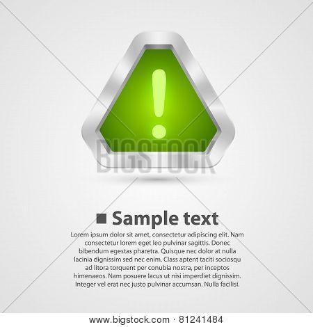 Hazard warning sign. Vector