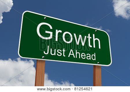 Growth Just Ahead Sign