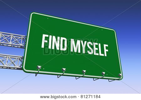 The word find myself and green billboard sign against blue and purple sky